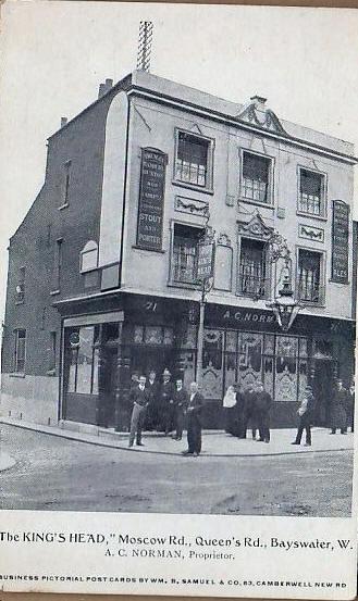 Kings Head 71 Moscow Road, Paddington where Mary Ansell born & 1861C abt 1900