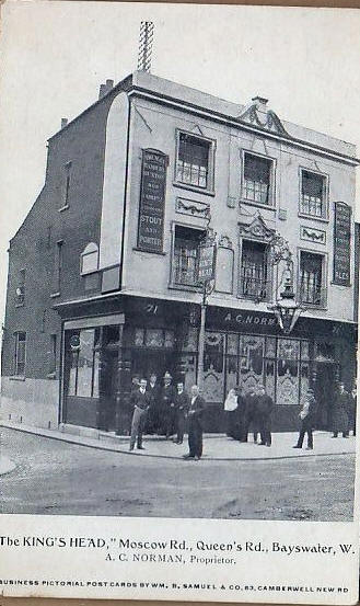 Kings Head 71 Moscow Road, Paddington where Mary Ansell born & 1861C abt 1900